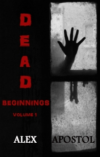 dead beginnings vol 1